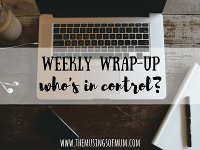 Weekly Wrap-Up | Who's In Control?