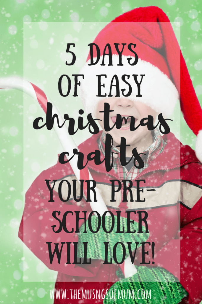 5 Days of Christmas Crafts - The Musings of Mum