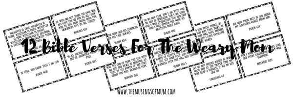 12 Bible Verses For The Weary Mom   The Musings of Mum