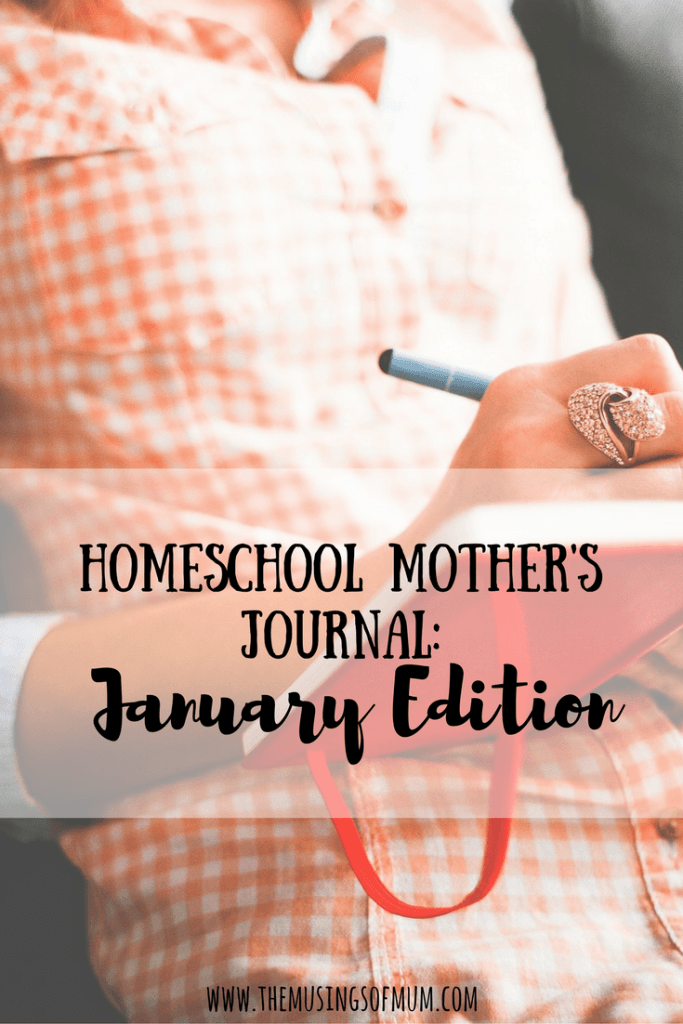 Homeschool Mother's Journal: January Edition | The Musings of Mum