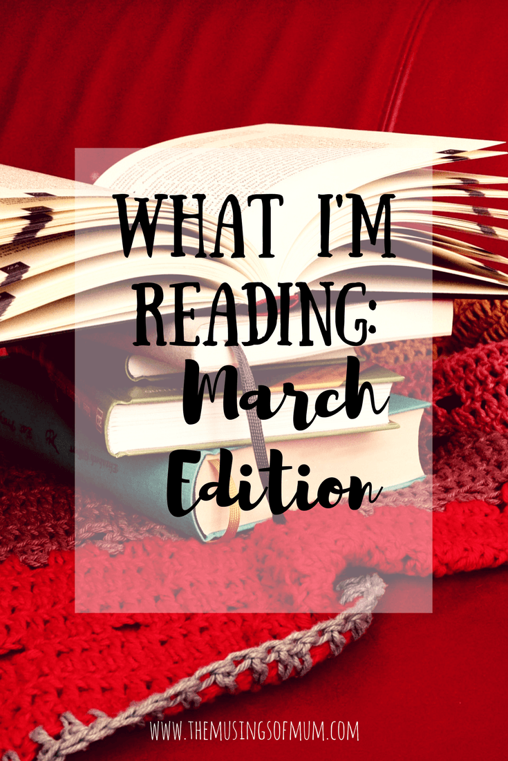 What I'm Reading | March Edition