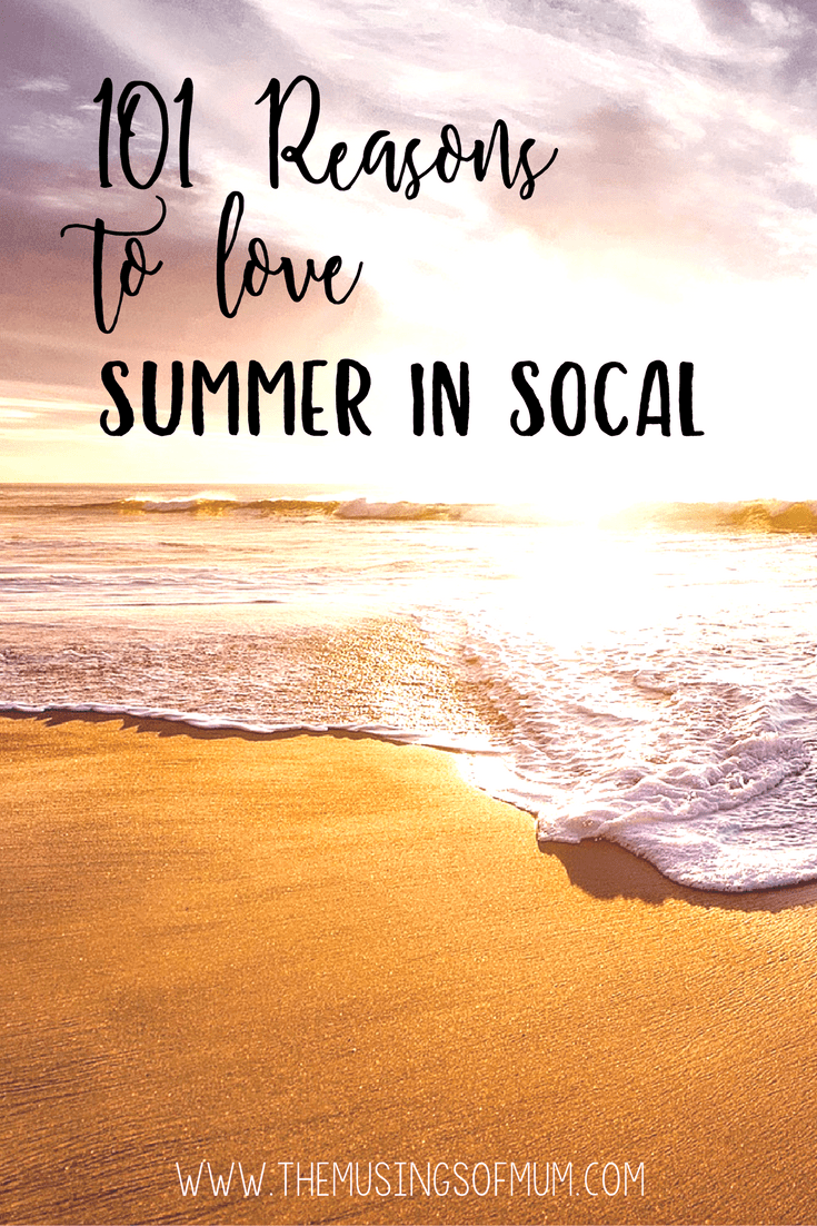 101 Reasons to Love Summer in SoCal