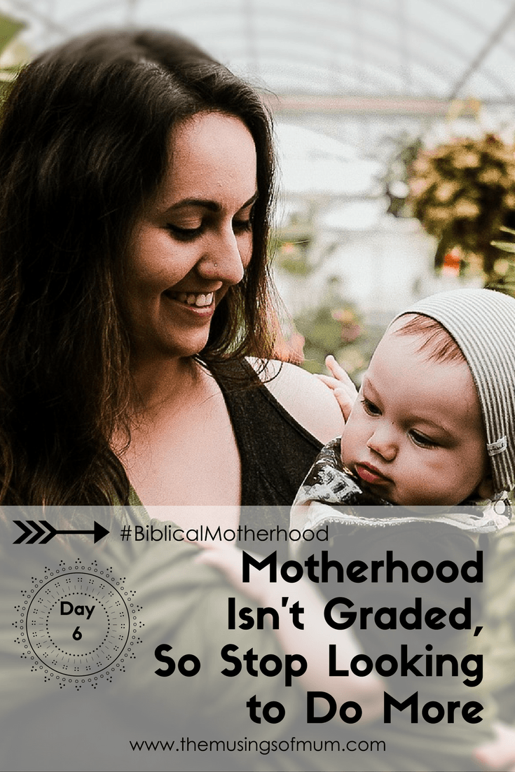 Motherhood Isn't Graded, So Stop Looking to Do More