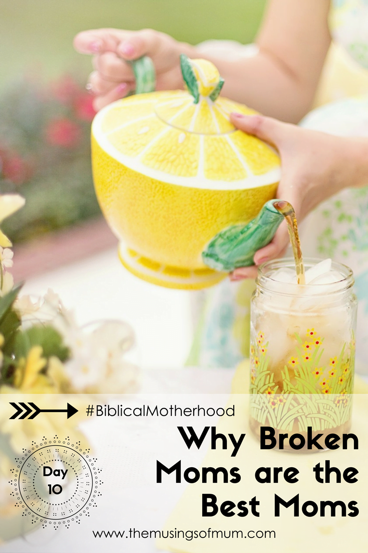 Why Broken Moms are the Best Moms